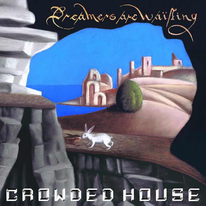 Review: A Renovated Crowded House Returns with 'Dreamers Are Waiting'